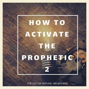 How to Activate the Prophetic_2