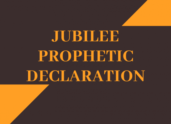 Jubilee Prophetic Declaration