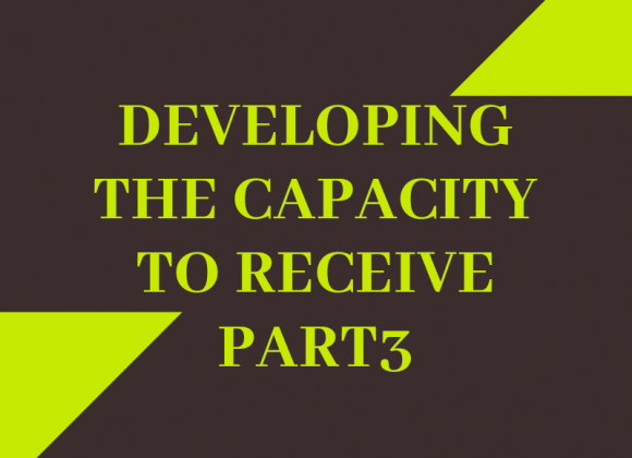 Developing the Capacity to Receive_3