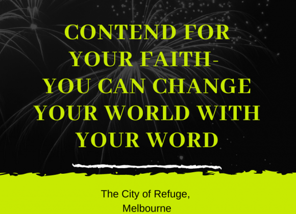 Contend for Your Faith- You Can Change Your World with Your Word
