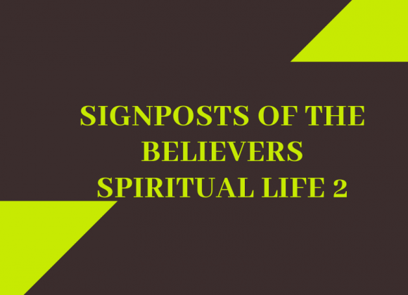 Signposts of the Believers Spiritual Life_2