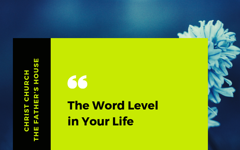 The Word Level in Your Life